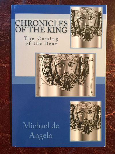 Image for Chronicles Of The King  The Coming Of the Bear