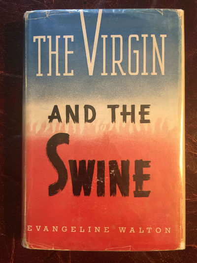 Image for The Virgin And The Swine The Fourth Branch of the Mabinogi  Original Hardcover and Dust Jacket
