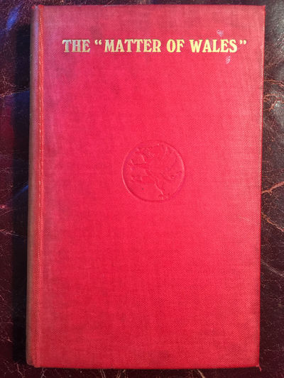 Image for The Matter Of Wales Preliminary Volume Original 1913 First Edition