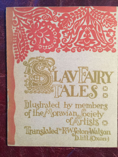 Image for Slav Fairy Tales Illustrated By Members Of The Moravian Society of Artists