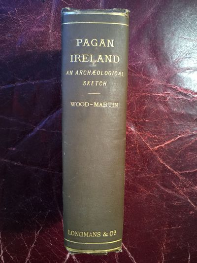Image for Pagan Ireland  An Archaeological Sketch  A Handbook of Irish Pre-Christian Antiquities
