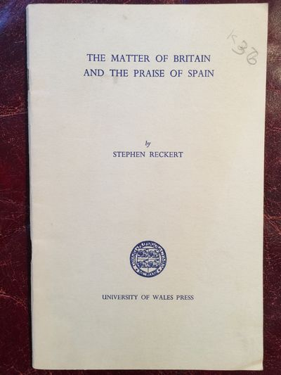 Image for The Matter Of Britain And The Praise of Spain (The History Of A Panegyric)