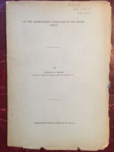 Image for On The Independent Character Of The Welsh Owain  Signed and Inscribed by Arthur C. L. Brown Original 1912 Edition