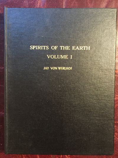 Image for Spirits of the Earth Vol. 1: A Study of Earthern Art in the North American Deserts, the North Desert Signed and Inscribed