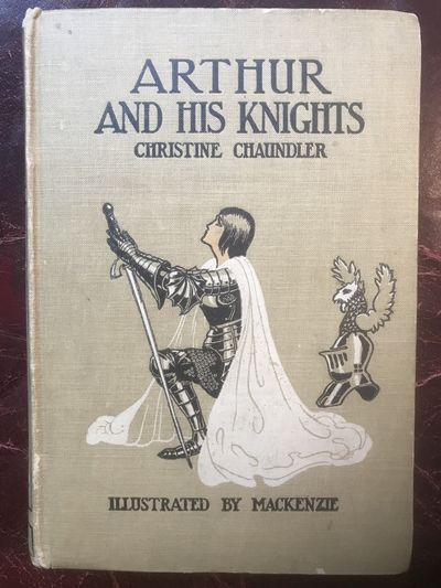 Image for Arthur And His Knights By Christine Chaundler
