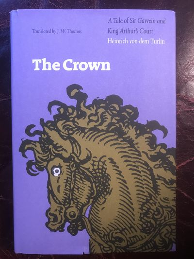 Image for The Crown A Tale of Sir Gawein and King Arthur's Court
