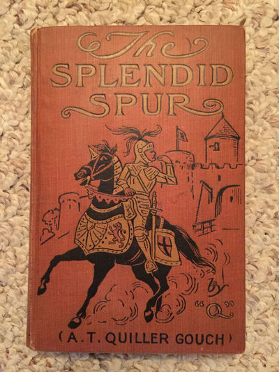 Image for The Splendid Spur First Edition Hardcover