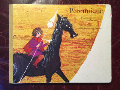 Image for Peronnique  A Celtic Folk Tale From Brittany  Illustrations By Monique Michel- Dansac  Hardcover