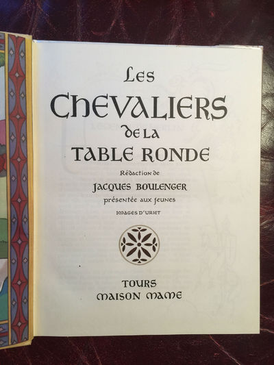 Image for Les Chevaliers De La Table Ronde Redaction de Jacques Boulenger Original 1948 French Knights Of The Round Table Hardcover