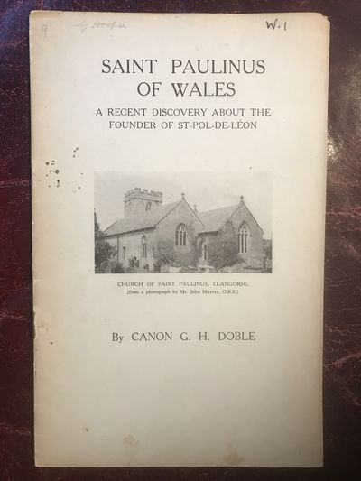 Image for Saint Paulinus Of Wales  A Recent Discovery About The Founder Of St. Pol-De-Leon  Original Edition