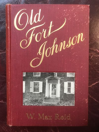Image for Old Fort Johnson  Original 1906 First Edition Hardcover