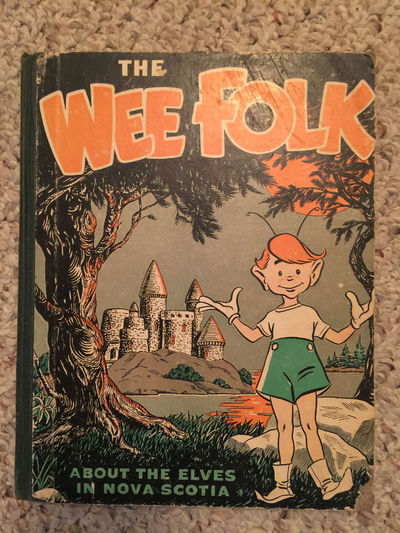 Image for The Wee Folk  About The Elves In Nova Scotia  Original 1958 Hardcover