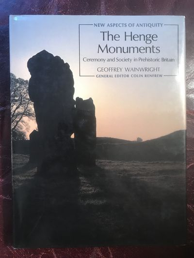 Image for The Henge Monuments Ceremony and Society In Prehistiric Britain Hardcover