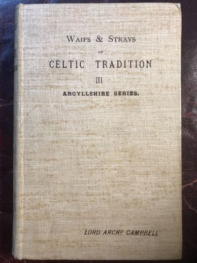 Image for Waifs And Strays Of Celtic Tradition III Argyllshire Series  Folk And Hero Tales