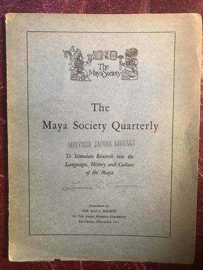 Image for The Maya Society Quarterly Volume 1 December, 1931 Number 1 Association Copy Signed on Cover 'Laurence C.Thompson'.
