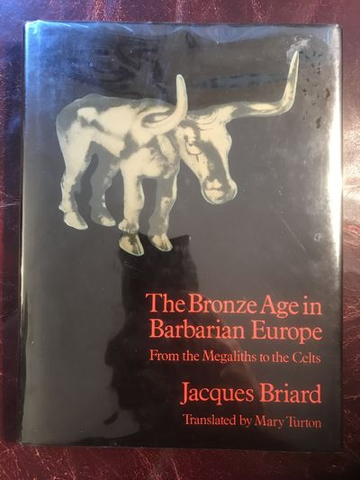 Image for The Bronze Age in Barbarian Europe: From the Megaliths to the Celts