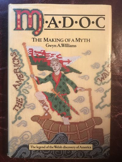 Image for Madoc: The Making of a Myth