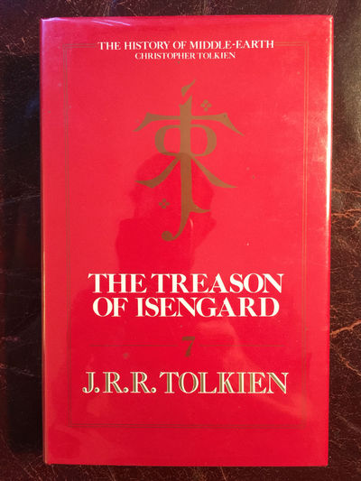 Image for The Treason Of Isengard  The History Of Middle-Earth Volume VII  First English Edition Hardcover