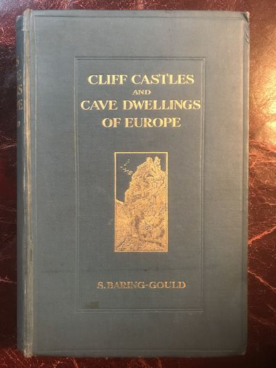 Image for Cliff Castles And Cave Dwellings Of Europe  Original 1911 Hardcover