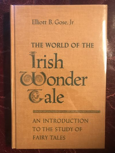 Image for The World Of The Irish Wonder Tale  An Introduction To The Study Of Fairy Tales  Hardcover
