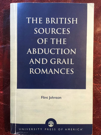 Image for The British Sources of the Abduction and Grail Romances Signed and Inscribed