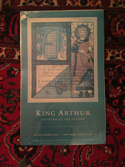 Image for King Arthur Looking At The Legend Poster New York Public Library Oct 19,1991- Febuary 22, 1992  LARGE MOUNTED KING ARTHUR BY HOWARD PYLE THE LADY OF SHALOTT
