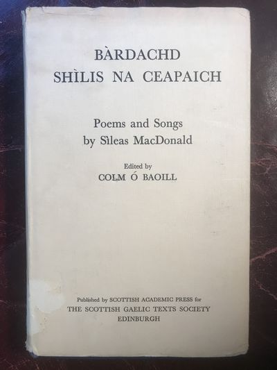 Image for Bardachd Shilis Na Ceapaich Poems and Songs by Sileas MacDonald
