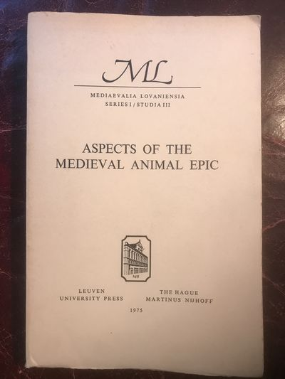 Image for Aspects Of The Medieval Animal Epic  Proceedings Of The International Conference Louvain May 15-17, 1972  Reynard the Fox in England