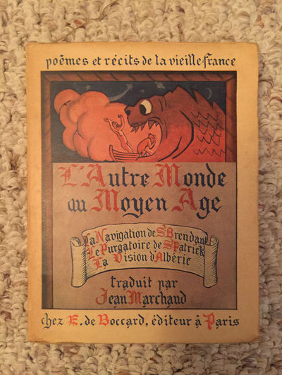 Image for L'Autre Monde Au Moyen Age Voyages Et Visions Le Navigation De Saint Brendan The Other World in the Middle Ages Voyages and Visions The Voyage of Saint Brendan 1940 First Paris Edition