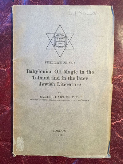Image for Babylonian Oil Magic in the Talmud in the Later Jewish Literature Original 1913 First Edition